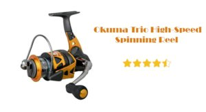 Okuma Trio High-Speed Spinning Reel Review – The Fishing Reel That Will Double up The Dragging Effect