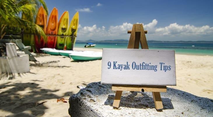 Kayak Outfitting Tips