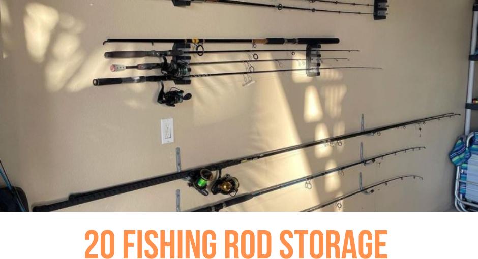 20 Fishing Rod Storage Ideas and Inspiration